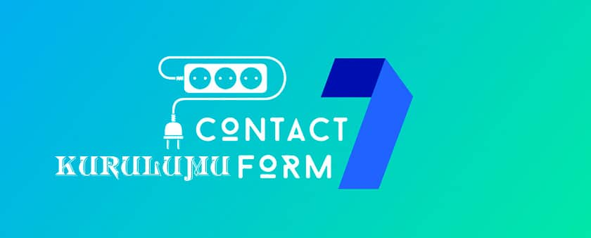 Contact-Form-7-Eklentisi-Kurulumu