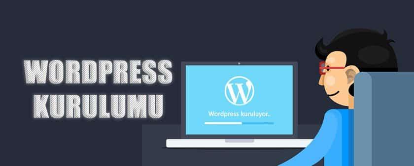 Kolayca WordPress Kurulumu Resimli ve Güncel Anlatım
