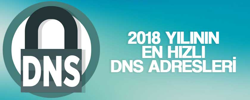 2018 dns adresleri