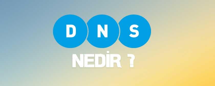 DNS Nedir ? Ne İşe Yarıyor ? Neden DNS Adresleri Değiştirilir ?