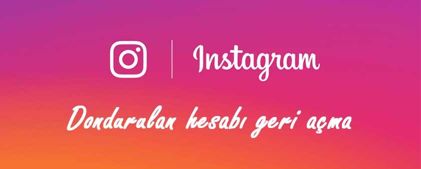 Dondurulan instagram Hesabını Geri Açma