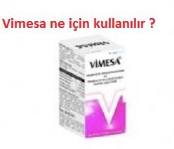 Vimesa ne için kullanılır