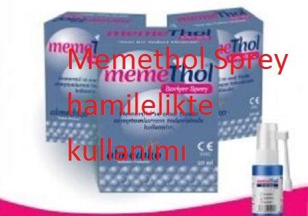 Memethol Sprey hamilelikte kullanımı